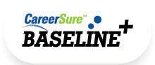 CareerSure Baseline Plus